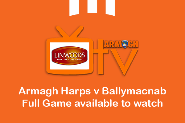 Full Re-run of Armagh Harps v Ballymacnab
