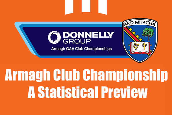 Armagh Club Championship – A Statistical Preview