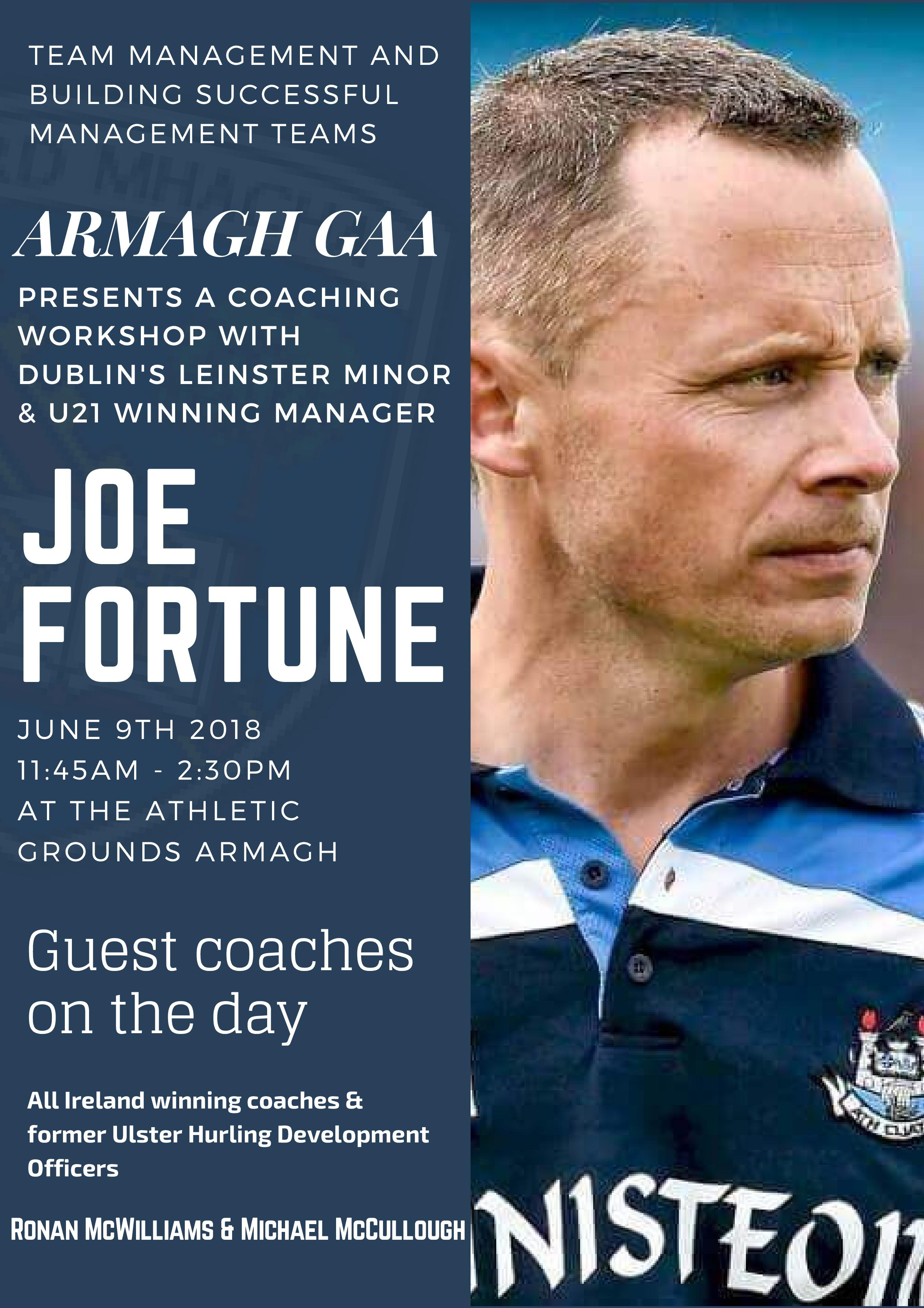 Coaching Workshop with Joe Fortune Dublin's Leinster Minor & U21 winning manager