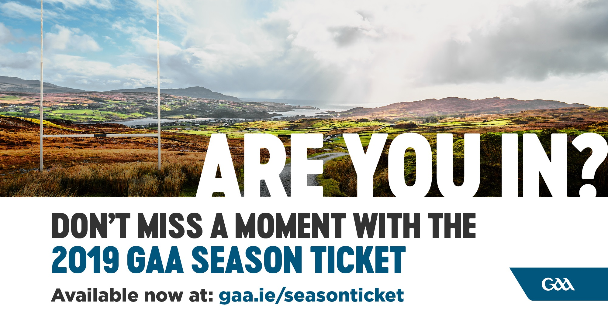 Get your GAA Season Ticket for 2019