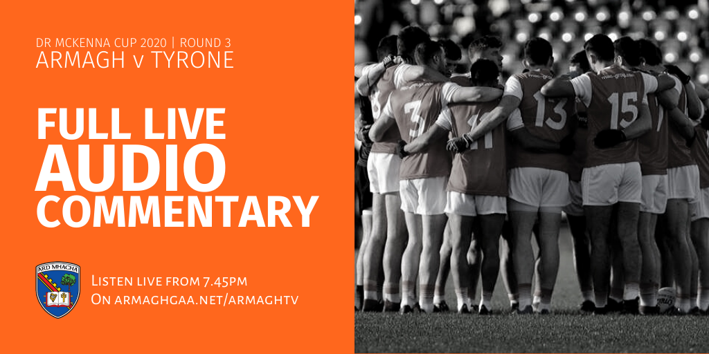 Armagh v Tyrone: Full Audio Commentary