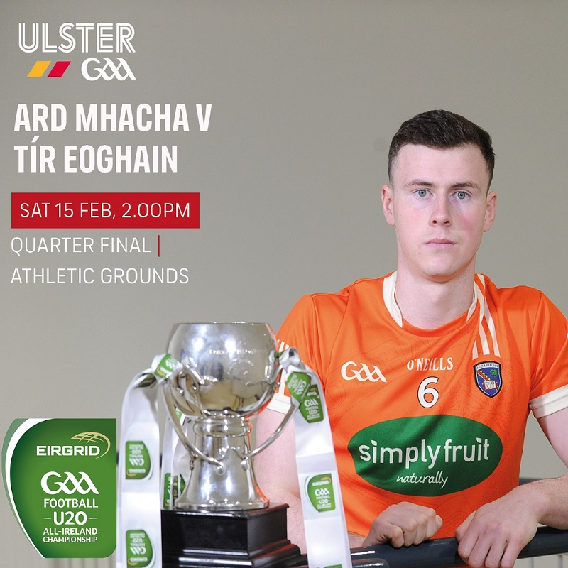 Armagh U20's take on Tyrone Ulster Football Championship Qtr Final