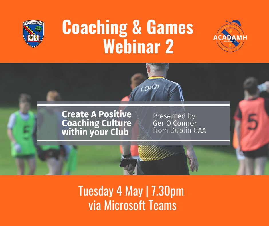 Link to Coaching & Games Webinar: Create A Positive Coaching Culture within your Club post