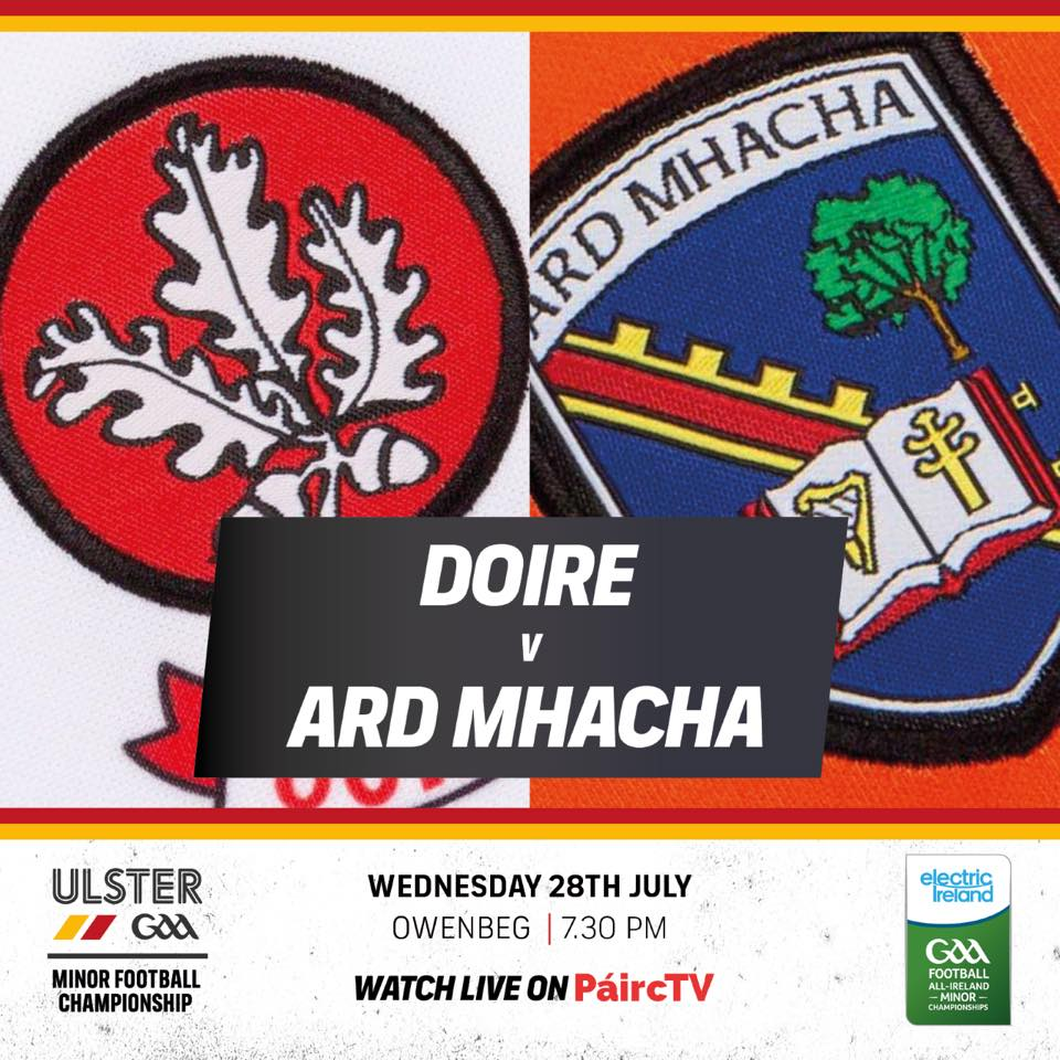 Ulster Minor Football Championship Qtr Final: Armagh v Derry